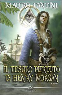 Il tesoro perduto di Henry Morgan
