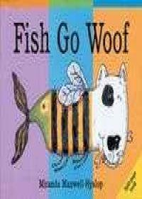 Fish Go Woof