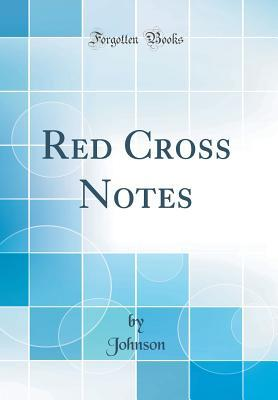 Red Cross Notes (Classic Reprint)