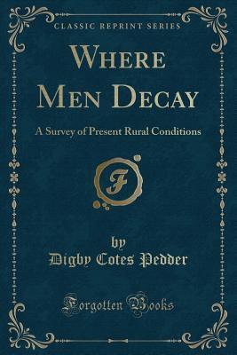 Where Men Decay