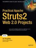 Practical Apache Struts 2 Web 2.0 Projects