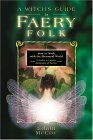 Witch's Guide To Faery Folk