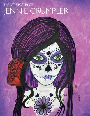 The Poetry & Art of Jennie Crumpler