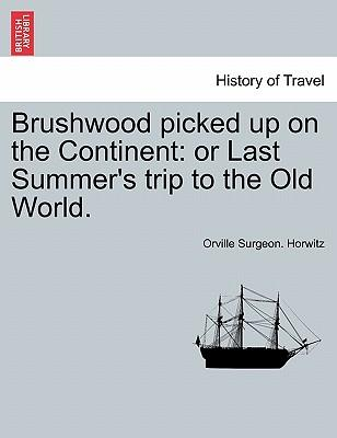 Brushwood picked up on the Continent