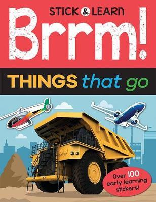 Brrm! Things that Go (Stick & Learn)