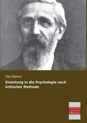 Einleitung in die Psychologie nach kritischer Methode