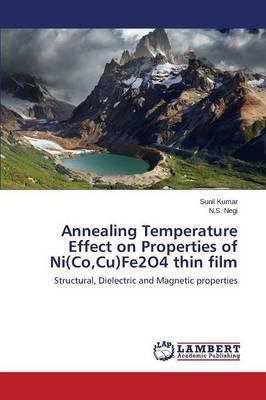 Annealing Temperature Effect on Properties of Ni(Co,Cu)Fe2O4 thin film
