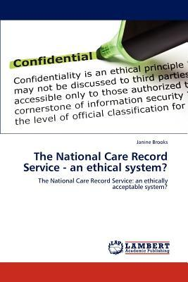The National Care Record Service - an ethical system?