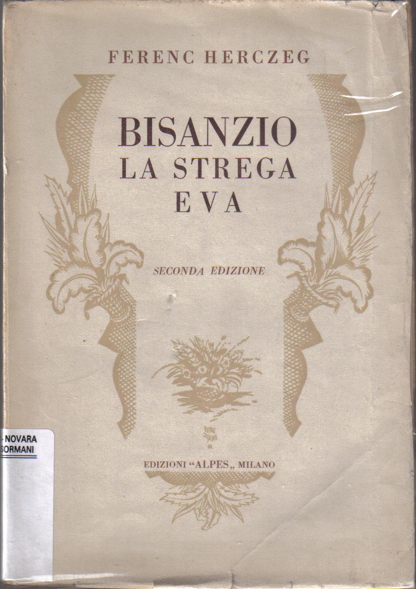 Bisanzio ; La strega Eva