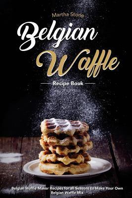 Belgian Waffle Recipe Book