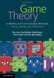 Game Theory in Wireless and Communication Networks
