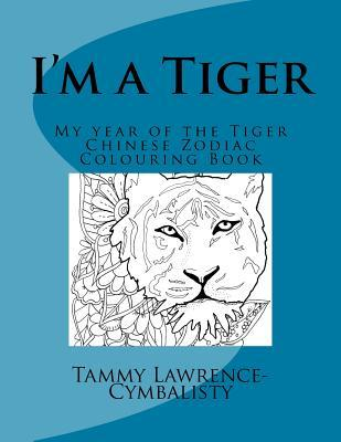 I'm a Tiger - Year of the Tiger