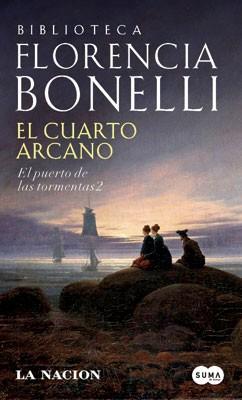 El cuarto arcano: El puerto de las tormentas 2 - Florencia Bonelli ...