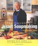 The Secrets of Jesuit Soupmaking