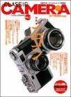 クラシックカメラ―名機を楽しむためのカメラ情報誌 (No.2)