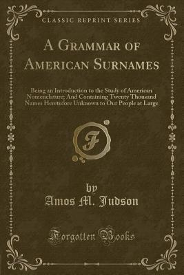 A Grammar of American Surnames
