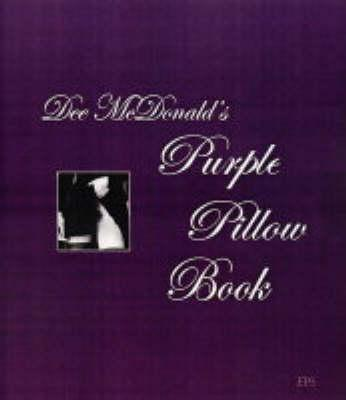 Dee Mcdonald's Purple Pillow Book