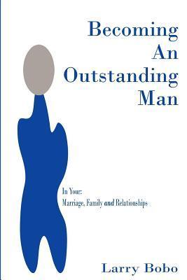 Becoming an Outstanding Man