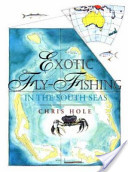 Exotic Fly-Fishing in the South Seas