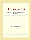 The Sea Fairies (Webster's Japanese Thesaurus Edition)