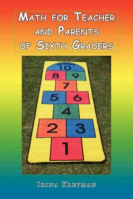 Math for Teacher and Parents of Sixth Graders