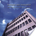 Isotopes and Innovation