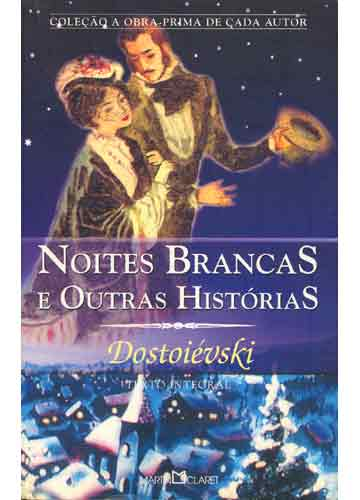 Noites brancas e out...