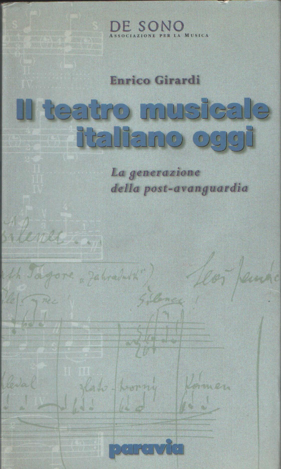 Il teatro musicale italiano oggi