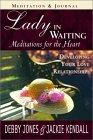 Lady in Waiting Meditation