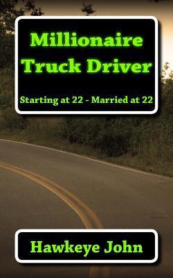 Millionaire Truck Driver