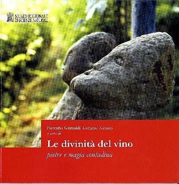 Le divinità del vino. Pietre e magia contadina