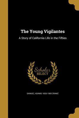 YOUNG VIGILANTES
