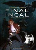 Final Incal, Tome 1