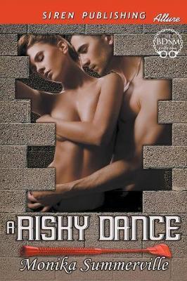 RISKY DANCE (SIREN PUB ALLURE)