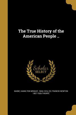 TRUE HIST OF THE AME...