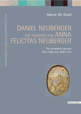Daniel Neuberger the Younger and Anna Felicitas Neuberger