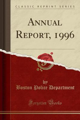 Annual Report, 1996 (Classic Reprint)