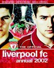 Official Liverpool Fc Annual 2002