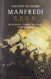 S.P.Q.R.: Idi di marzo - L'impero dei draghi - L'ultima legione
