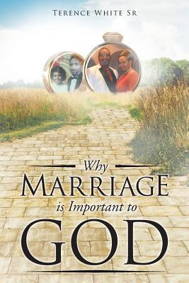 Why Marriage is Important to God