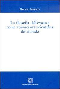 La filosofia dell'essenza come conoscenza scientifica del mondo