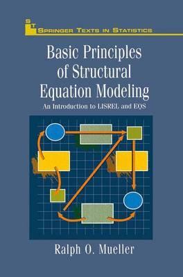 Basic Principles of Structural Equation Modeling