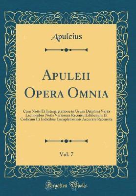 Apuleii Opera Omnia,...