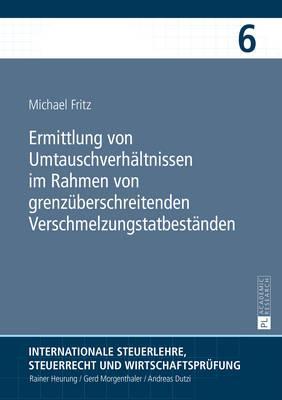 Ermittlung Von Umtauschverhaeltnissen Im Rahmen Von Grenzueberschreitenden Verschmelzungstatbestaenden