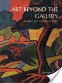 Art Beyond the Gallery