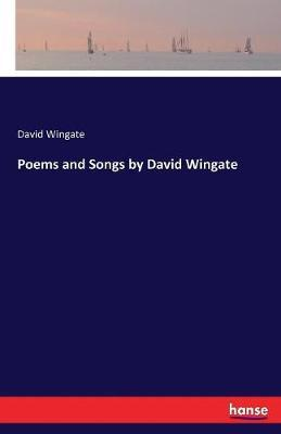 Poems and Songs by David Wingate