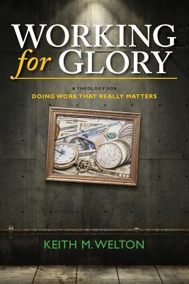 Working for Glory