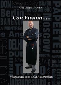 Con fusion... viaggio nel caos della ristorazione