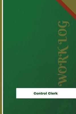 Control Clerk Work Log
