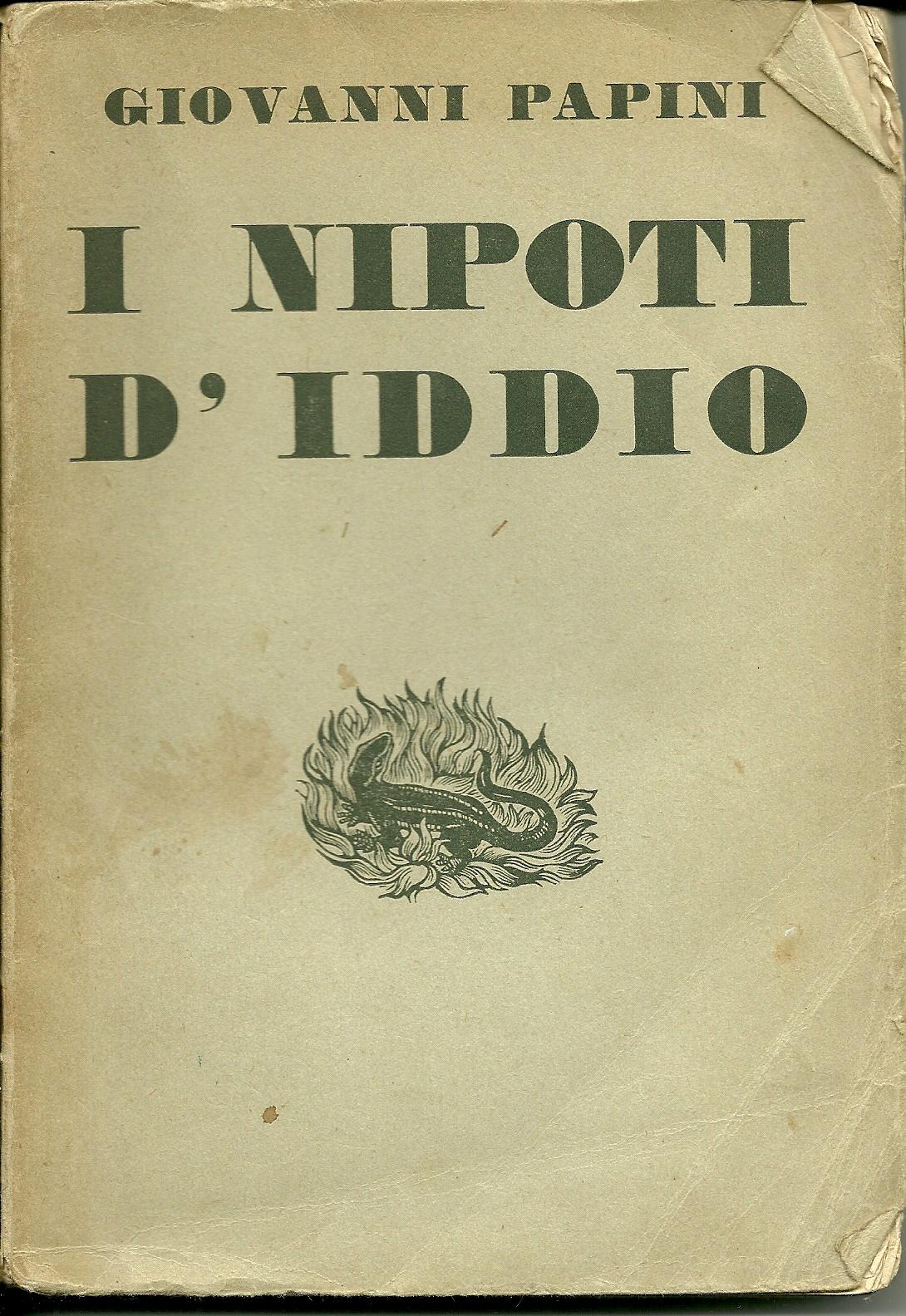 I nipoti d'Iddio (1903 - 1931)